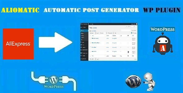 Aliomatic – AliExpress Affiliate Money Generator Plugin for WordPress