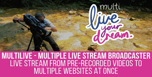 MultiLive – Multiple Live Stream Broadcaster Plugin for WordPress