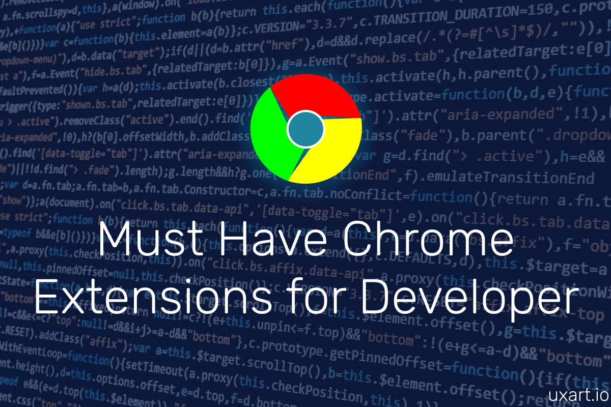 20+ Must-Have Chrome Extension for Designers and Developers