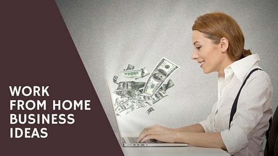 Best Work From Home Business Ideas Coderevolution