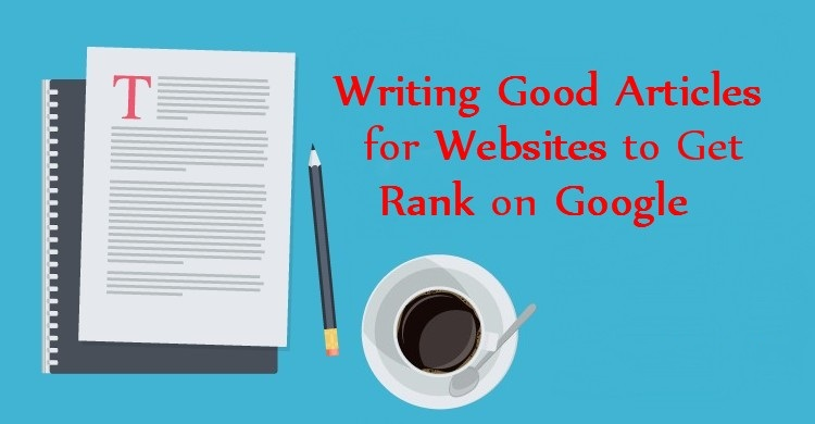 Writing-Good-Articles-for-Websites-to-Get-Rank-on-Google