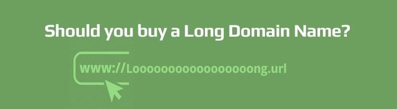 Should-you-buy-a-long-domain-name
