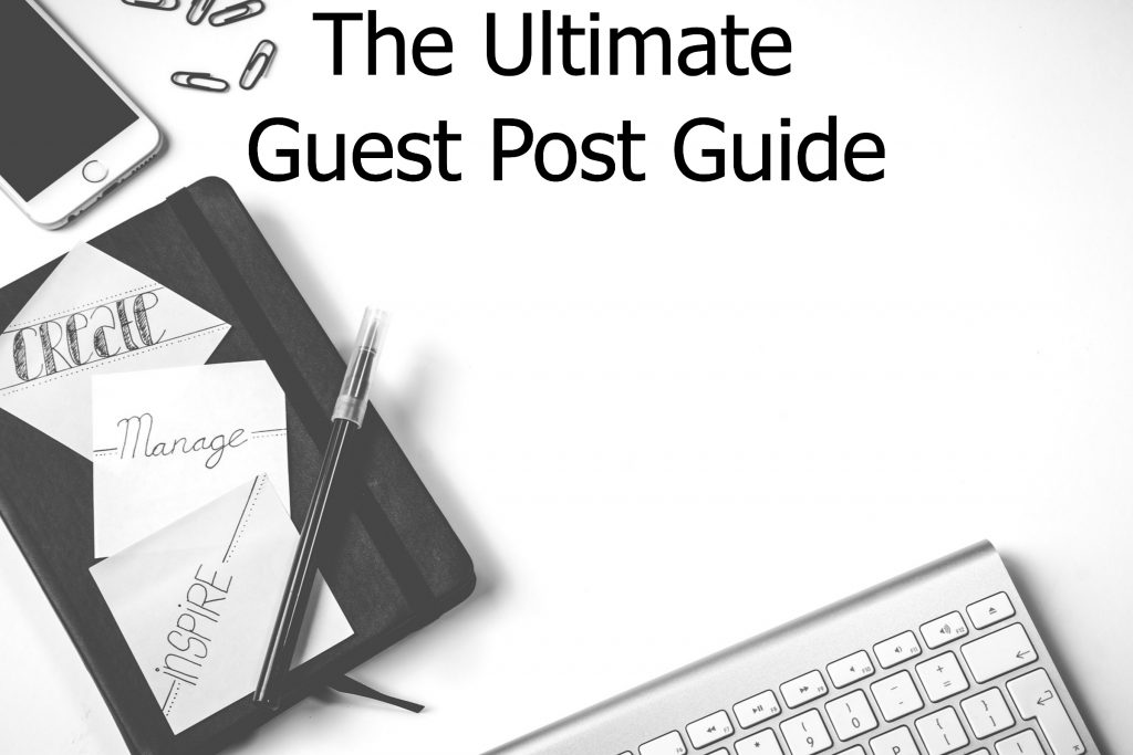 the-ultimate-guest-post-guide-1024×683