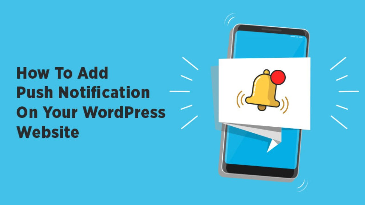 Add push notifications to WordPress